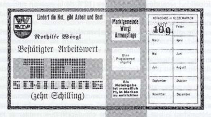 The 'freigeld' (free money) issued in Wörgl